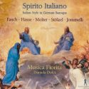 Discographie-madeuf-Spirito-Italiano-Fasch-Hasse-Molter-Stolzel-Jommeli